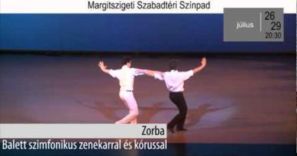 Zárt körű Zorba-főpróba a Margitszigeten