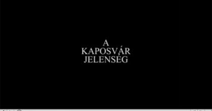 A KAPOSVÁR-JELENSÉG