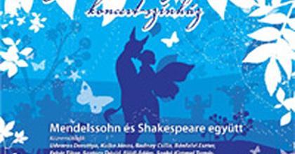 Szentivánéji álom koncert-színházi változat