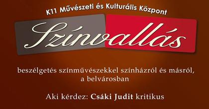 Színvallás a K11-ben Kulka Jánossal - Színészportré sorozatra készül Csáki Judit