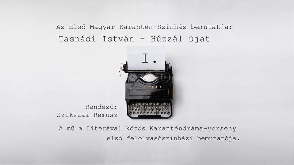 karanten-drama_tasnadi-istvan_huzzal-ujat.jpg