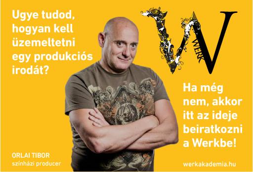 Werk Akadémia Színházi menedzser Orlai Tibor