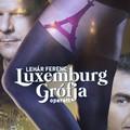 Luxemburg grófja - premier (Budapesti Operettszínház, 2017)