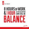 Ha 8 órát dolgozol, igazán megérdemelsz 1 óra pihenést (természetesen egy jó szivarral)