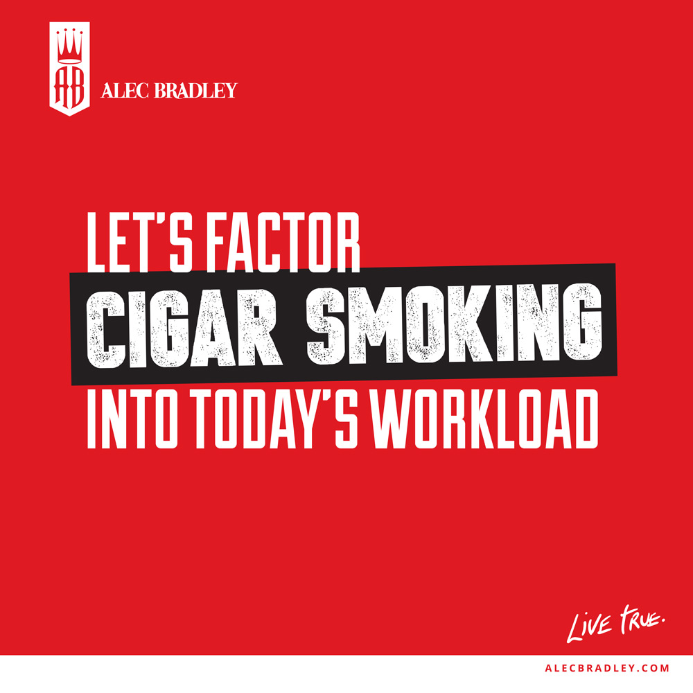 cigar_quotes-_lets_factor_cigar_smoking_into_todays_workload.jpg