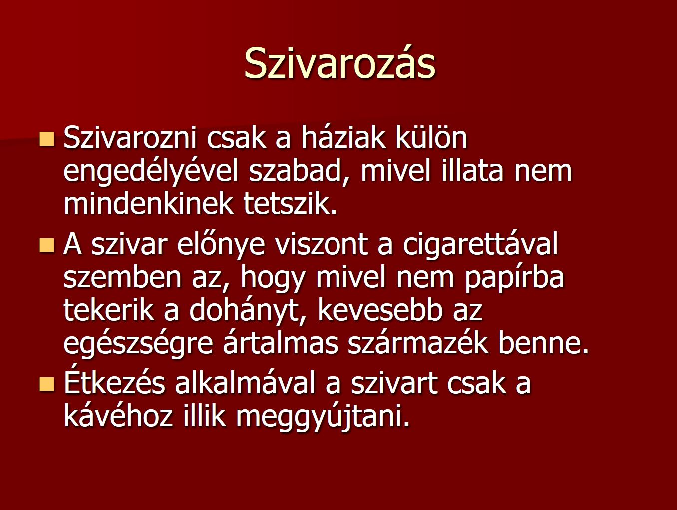 szivar_etikett_dohanyzas_illemtana_szivarozas_8.JPG