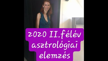 2020 II.félév asztrológiai előrejelzés