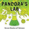 Pandóra vegykonyhája – a kártékony tudomány (1/8. rész)