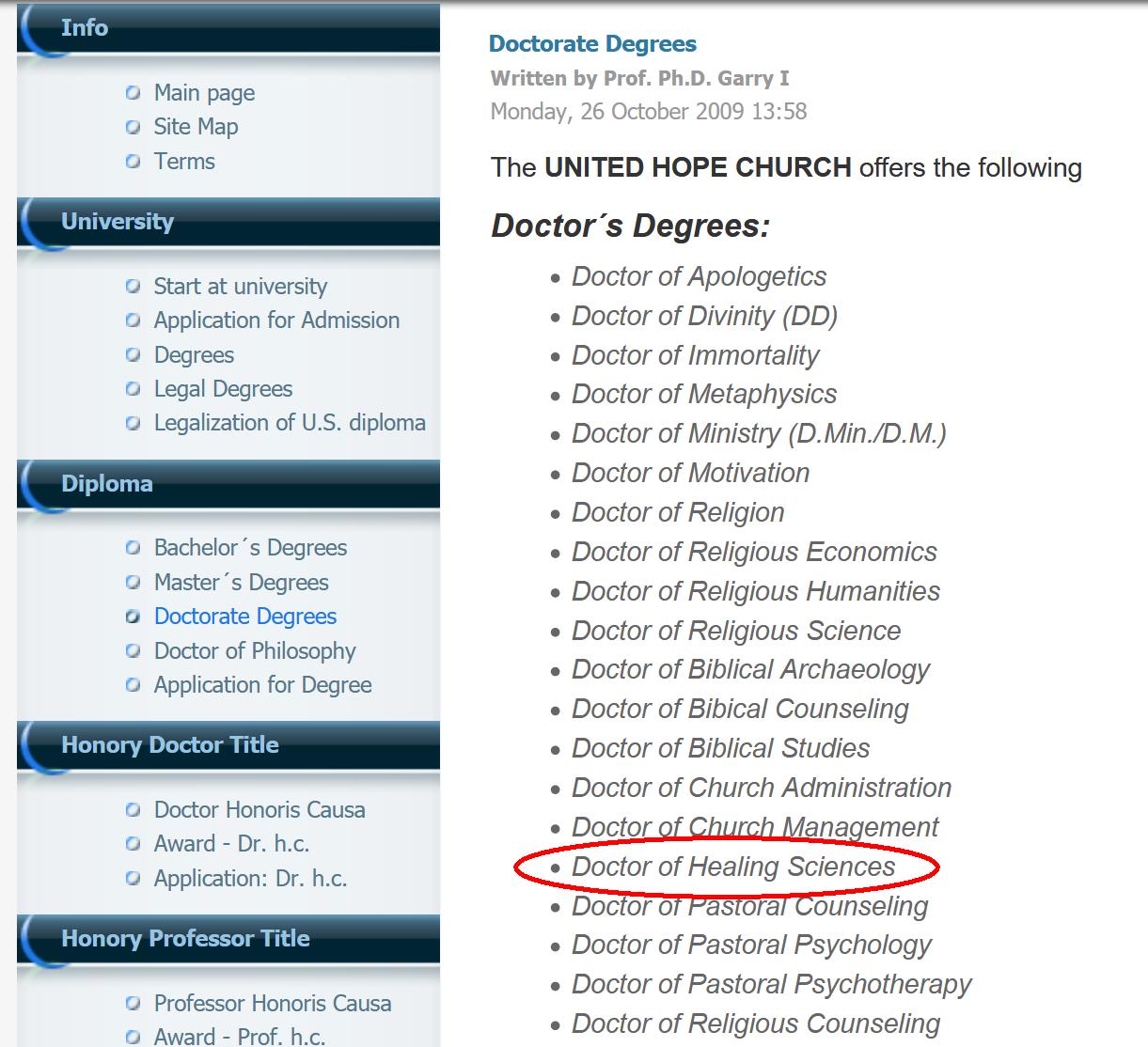 "7. kép: A ""United Hope Church University""-től <a href='https://web.archive.org/web/20100408114240/http://unitedhopechurch.com/index.php?option=com_rokquickcart&view=rokquickcart&Itemid=81&lang=en#rokquickcart'>megvásárolható doktori diplomák</a>"