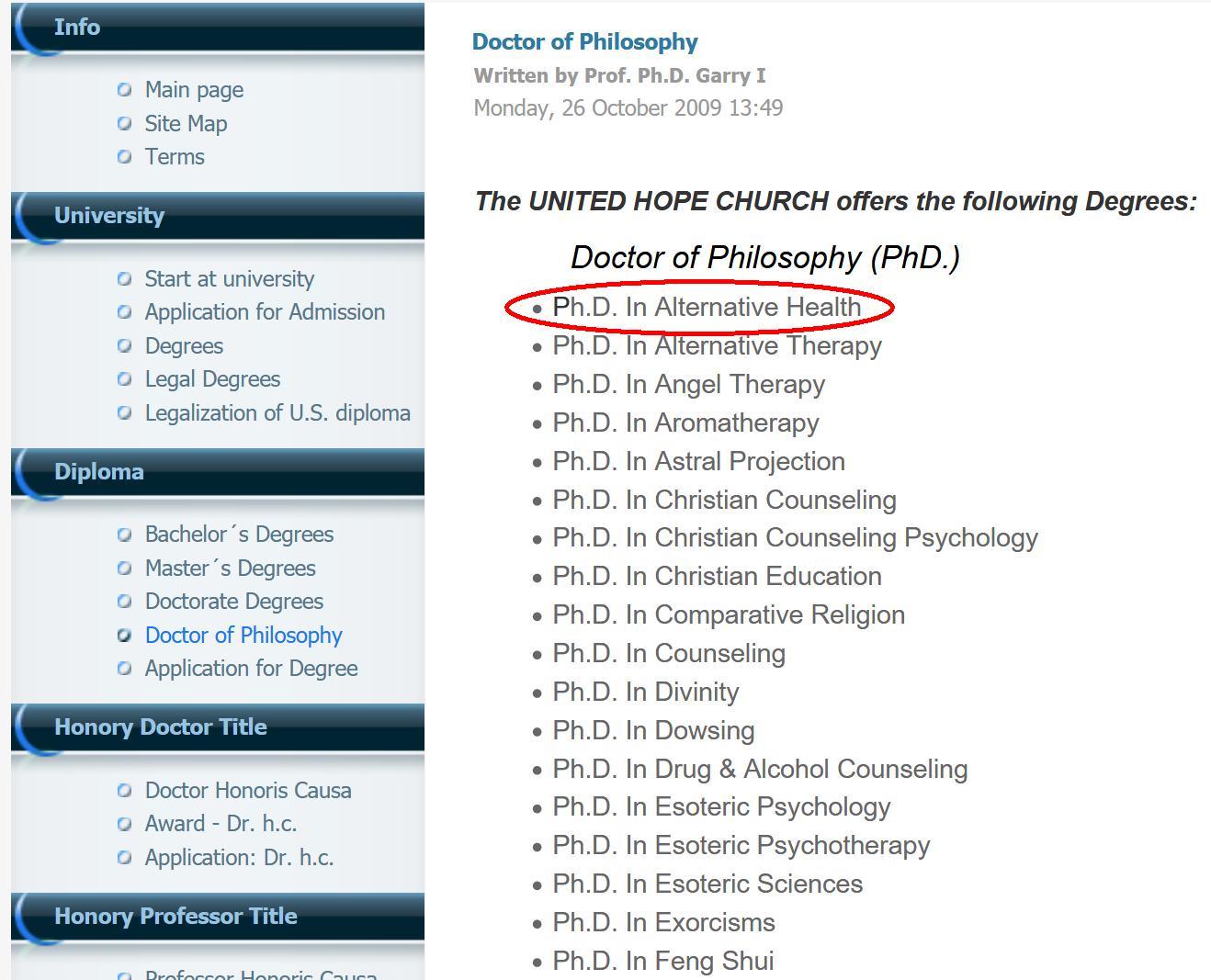"8. kép: A ""United Hope Church University""-től megvásárolható <a href='https://web.archive.org/web/20100408114153/http://unitedhopechurch.com/index.php?option=com_content&view=article&id=60&Itemid=69&lang=en'>Ph.D. oklevelek (lista részlete)</a>"