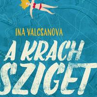 Ina Valcsanova: A Krach sziget. Könyvajánló