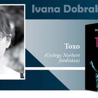 Ivana Dobrakovová: Toxo (részlet)