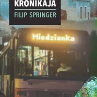 Filip Springer: Miedzianka. Egy eltűnt város krónikája (részlet)