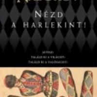 Vladimir Nabokov: Nézd a Harlekint (Részlet)