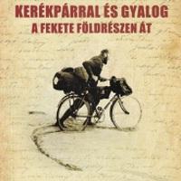 Kerékpárral és gyalog a fekete földrészen át