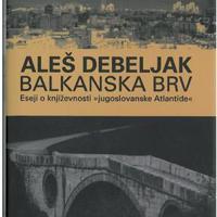 Aleš Debeljak: Balkán pallóhíd