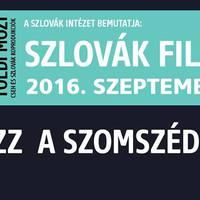 NÉZZ A SZOMSZÉDOD KÉPÉBE! - szlovák filmszemle a Toldiban
