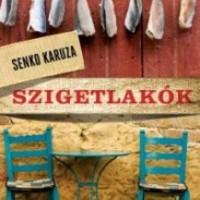 Senko Karuza: Szigetlakók (Részlet)