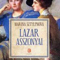 Marina Sztyepnova: Lazar asszonyai – laikus kritika