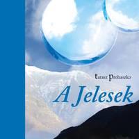 Tarasz Prohaszko: A jelesek