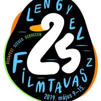 25. LENGYEL FILMTAVASZ MÁJUS 9-15. / BUDAPEST-SZEGED-DEBRECEN