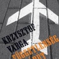 Krzysztof Varga: Függetlenség sugárút  (Részlet)