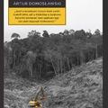 Artur Domosławski: Halál Amazóniában (részlet)