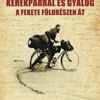 Kazimierz Nowak: Kerékpárral és gyalog a fekete földrészen át - könyvbemutató