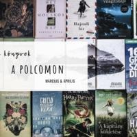 Új könyvek a polcomom | Március & Április