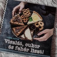 Török Eszter – Viszlát, cukor és fehér liszt!