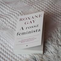 Roxane Gay: A rossz feminista