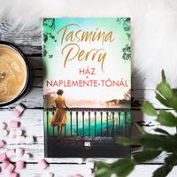 TASMINA PERRY – HÁZ A NAPLEMENTE-TÓNÁL