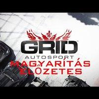 GRID Autosport Magyarítás tesztelés + Előzetes