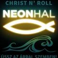 Neonhal – Még nem az a reggel