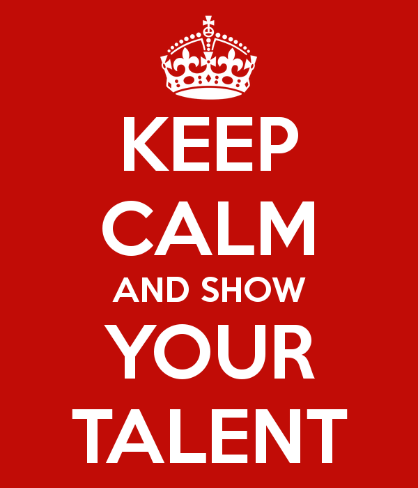 keep-calm-and-show-your-talent.png