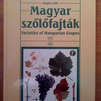 Hajdu Edit: Magyar szőlőfajták