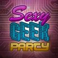 Sexy Geek Party