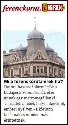 Ferenc Körúti Hírek, helyiektől, első kézből