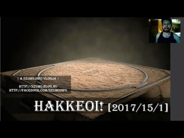 HAKKEOI! [2017/15/1] - Tornazáró epizód 1/3