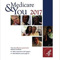 {* OFFLINE *} Medicare & You 2017: This Is The Official U.S. Government Medicare Handbook. coche leading iggigg fields toner these Williams improve