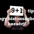 9+1 tipp, hogy biztonságban hazaérj!