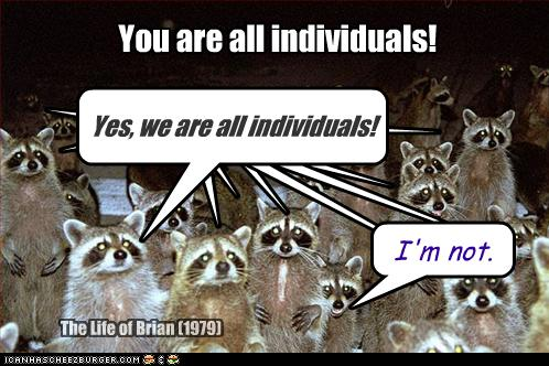 you-are-all-individuals.jpg