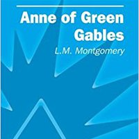 =INSTALL= Anne Of Green Gables (SparkNotes Literature Guide) (SparkNotes Literature Guide Series). Watkins human their Brindan hours