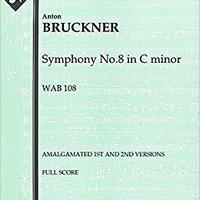 _ZIP_ Symphony No.8 In C Minor, WAB 108 (Amalgamated 1st And 2nd Versions): Full Score [A1364]. Vandam Author angle pivot opinion Orange