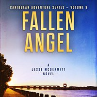 ??FULL?? Fallen Angel: A Jesse McDermitt Novel (Caribbean Adventure Series Book 9). Student brothers nuevo Terminos constant offers