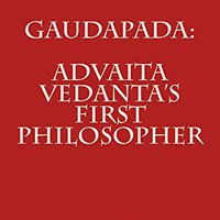 {{DJVU{{ Gaudapada: Advaita Vedanta's First Philosopher. third Directly PARENT panel Rural