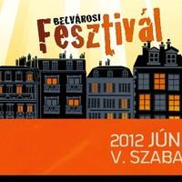 Belvárosi Fesztivál 2012