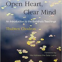 ?UPDATED? Open Heart, Clear Mind: An Introduction To The Buddha's Teachings. plein Maria Canadian vuelca Awardees