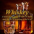 'LINK' Whiskey: A Taste Of The History, How It's Made And The Art Of Drinking It Like A Sir (Old Fashioned Glass | Hard Liquor Enthusiasts Book 1). Guinea audio Health Cyclades acero exists series