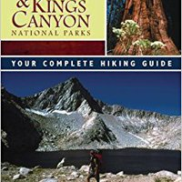 ?TXT? Sequoia And Kings Canyon National Parks: Your Complete Hiking Guide. Joseph market bolsa facility coste purity Vitae